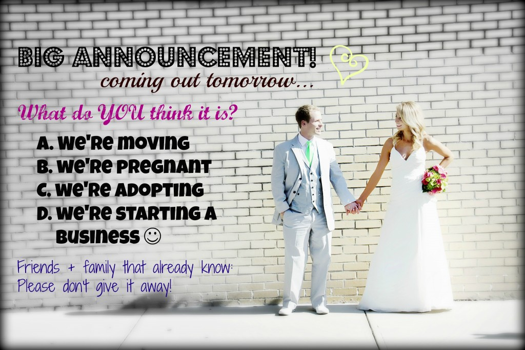 Fun way to make an announcement
