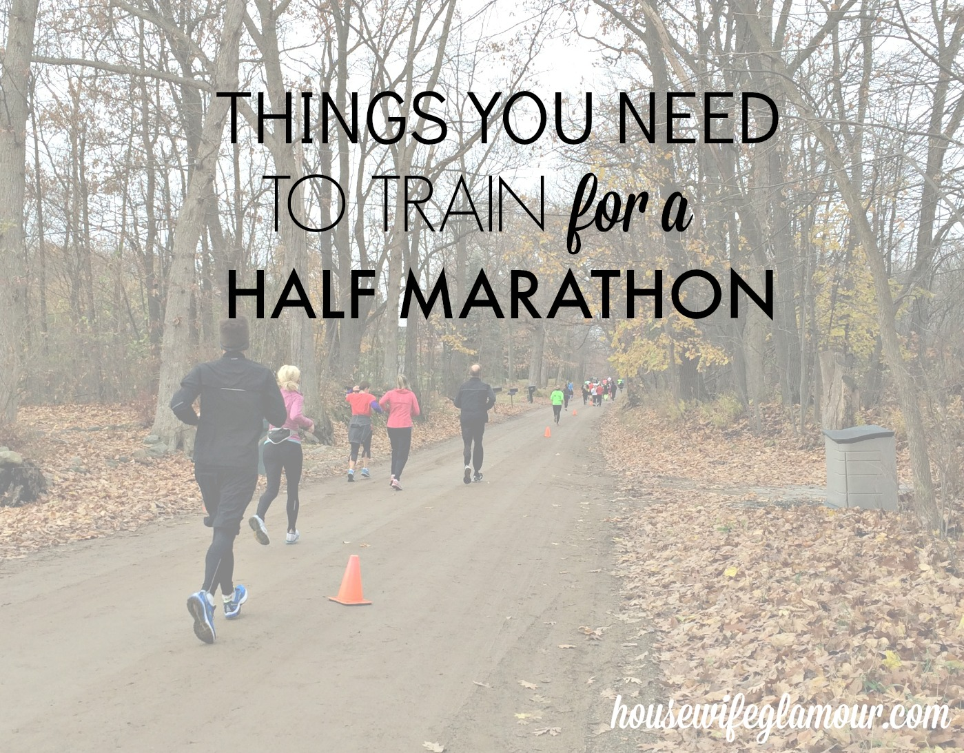 things you need to train for a half marathon